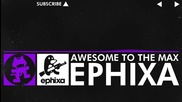 [dubstep] Ephixa - Awesome To The Max [monstercat Release]