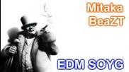 Mitaka Beazt - Edm Soyg