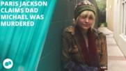 Paris Jackson: My dad's death 'was a setup'