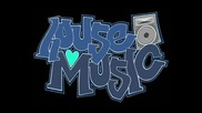 House Music Is The Best