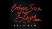 New !!! Sean Paul - Other Side Of Love