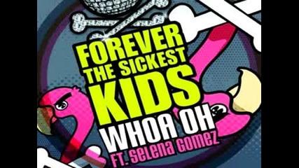 Ftsk ft. Selena Gomez - Whoa Oh - Full (hq)