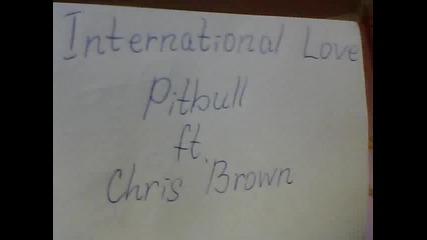 Internatoinal Love - Pitbull Ft. Chris Brown