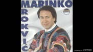Marinko Rokvic - Lomi me zivot - (Audio 2000)