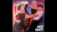 Hot Shot--[don't You Believe That]i'm On Fire 1981