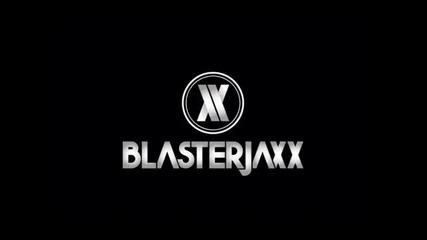 Blasterjaxx - Faith
