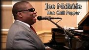 Joe Mcbride - Hot Chili Pepper