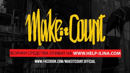 Make it Count Promo 19.01.2013 @ Fabrica 126