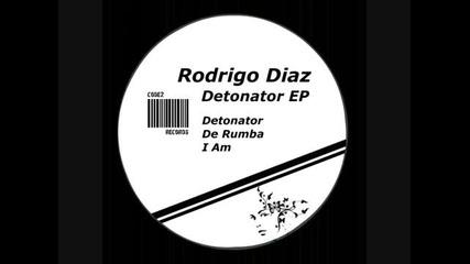 Rodrigo Diaz - Detonator