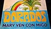 Dorados -- mary ven con migo 1978