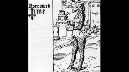 Borrowed Time - Burrning Mistress (demo)