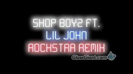 Shop Boyz Ft. Lil John - Party Like a rockstar(remix)