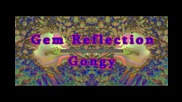 Gem Reflection - Gongy