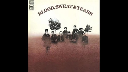 Blood Sweat and Tears - Sometimes In Winter