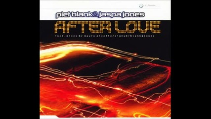 Blank § Jones - After Love (the Signum Remix)