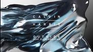 Calvin Harris ft.ellie Goulding - Outside (audio)