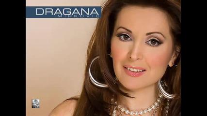 Dragana Mirkovic - Hocu Sve