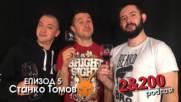 2&200podcast - Станко Томов eп.5