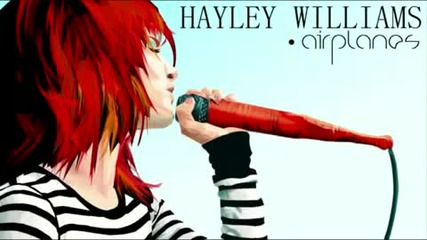 Hayley - Williams - Airplanes (paramore Mix)