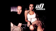 Iio - Smooth (bailey's Cream Mix)