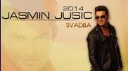 Jasmin Jusic - 2014 - Svadba (hq) (bg sub)
