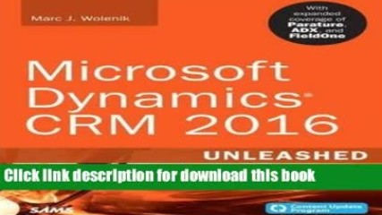 Read Microsoft Dynamics CRM 2016 Unleashed (includes Content Update Program): With Expanded