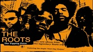 The Roots - Dynamite