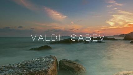 Valdi Sabev - You Are The Reason