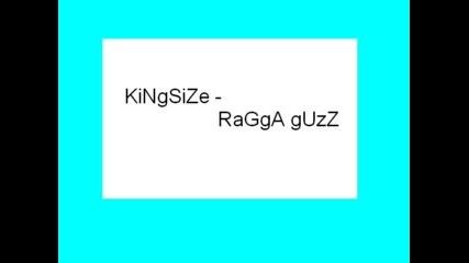 Kingsize - Ragga Guzz