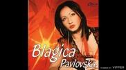 Blagica Pavlovska - Trazim - (Audio 2005)