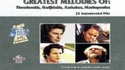 Greek Melodies of Theodorakis Hadjidakis Xarhakos Markopoulos