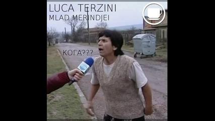 • Български трак • Luca Terzini - Mlad Merindjei [original Mix]