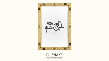 Dj Snake, Alunageorge - You Know You Like It Hd