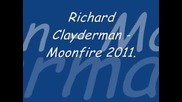 Richard Clayderman - Moonfire 2011..wmv