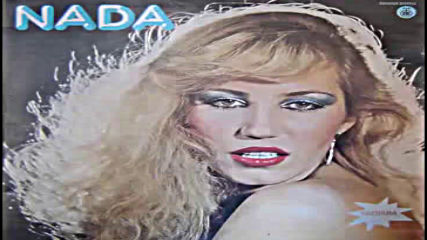 Nada Topcagic - Necu vise bez tebe da zivim - Audio 1981 Hd