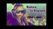 [new Mega Hit] Андреа - Опа, опа