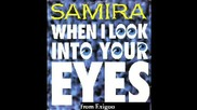 Samira - When I Look Into Your Eyes BG sub (hq)