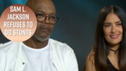 Samuel L. Jackson and Salma Hayek disagree about stunts