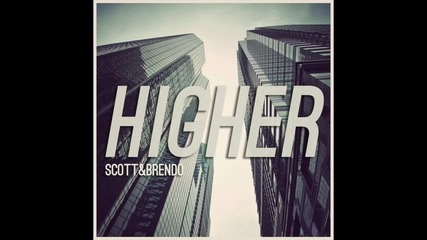 Scott Brendo Higher (feat. Peter Hollens)