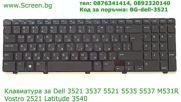 Клавиатура 0jdc1k за Dell Inspiron 3521 3537 5521 Vostro 2521 от Screen.bg