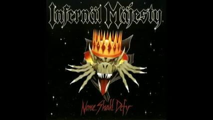 Infernal Majesty - None Shall Defy (full Album)
