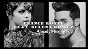 Н О В А ! Prince Royce Ft. Selena Gomez - Already Missing You
