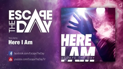 Escape The Day - Here I Am (2015)