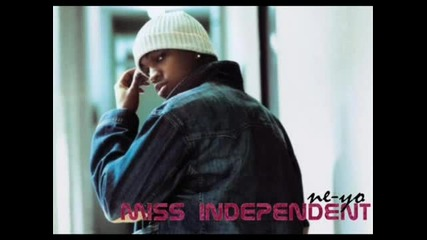Ne - Yo - Miss Independent