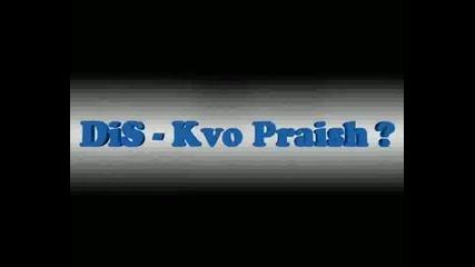 Dis - Kvo Praish