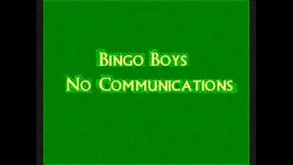 No Communication - Bingo Boys
