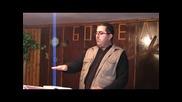 Камбер Камберов - 11.12.2011г. - Защо следваме Исус Христос - Хр.църква - Сион - гр. Долен Чифлик
