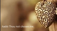 Tis Not That I Did Choose Thee - Lori Sealy / official lyric video