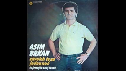 Asim Brkan - 1981 - il se javi, il me zaboravi.wmv