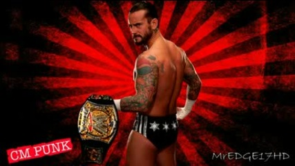 2011_ Cm Punk New Wwe Theme Song